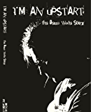 I'm An Upstart: The Decca Wade Story
