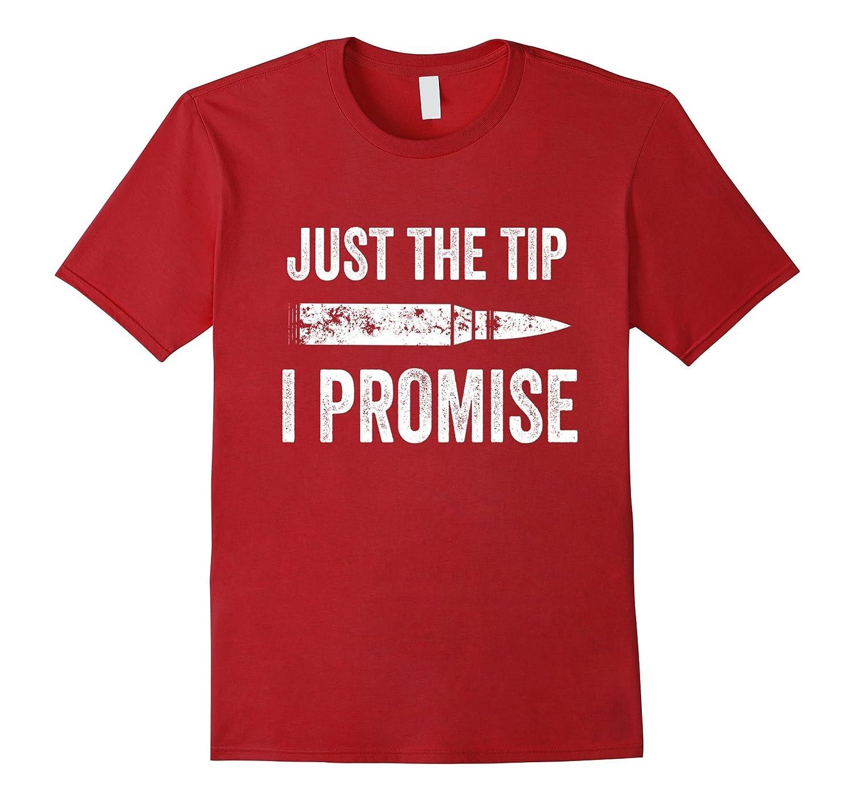 Promise Funny Bullet Firearm Shirt-Tovacu