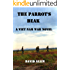 The Parrot's Beak: A Viet Nam War Novel