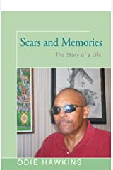 Scars and Memories: The Story of a Life Kindle Edition