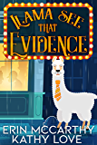 Llama See That Evidence (Friendship Harbor Mysteries Book 2)