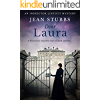 Dear Laura: A Victorian mystery full of dark secrets... (Inspector Lintott Mysteries Book 1)