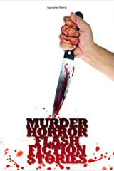 Murder: Horror Flash Fiction Stories Kindle Edition