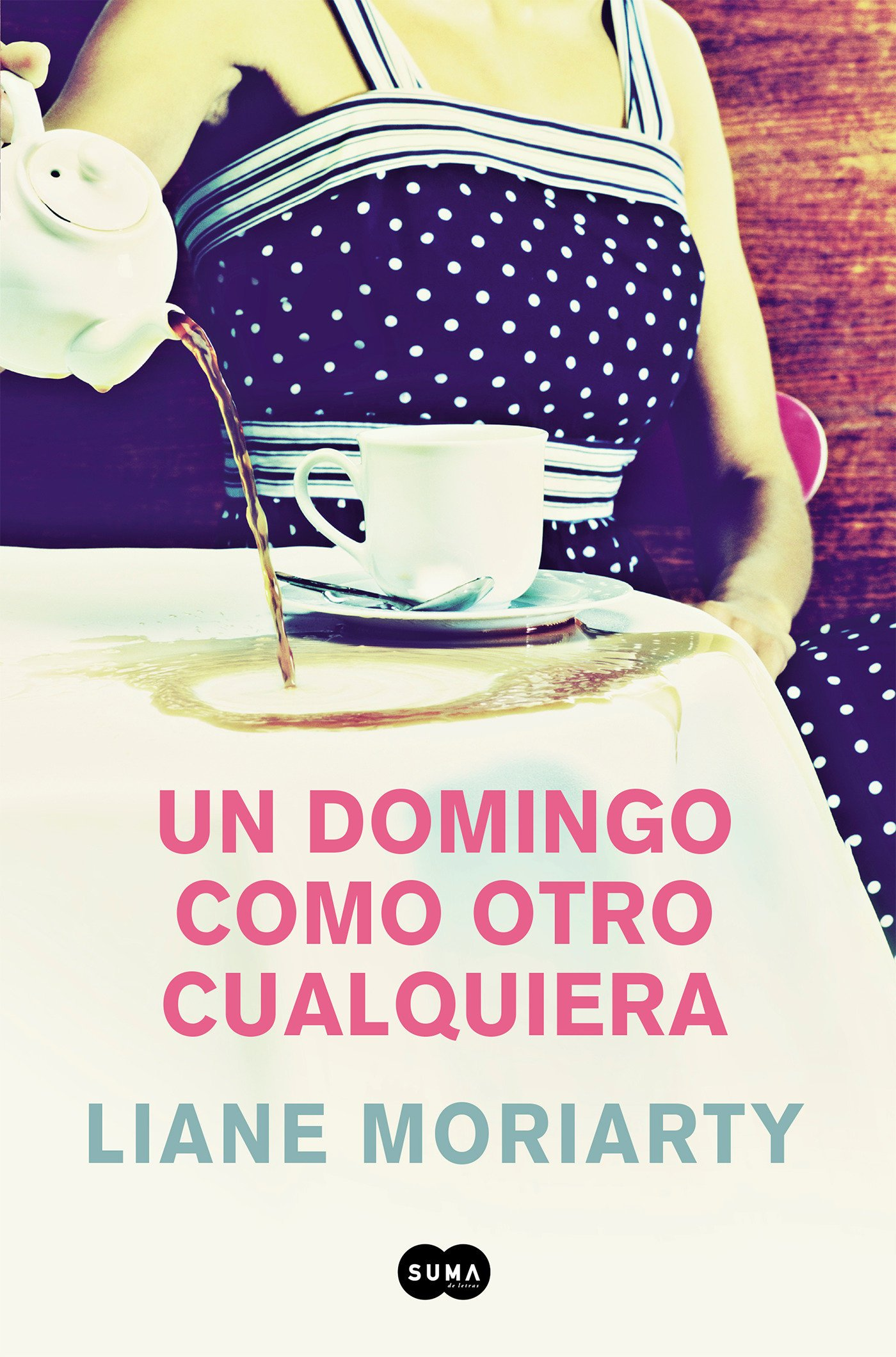Un domingo como otro cualquiera/ Truly Madly Guilty (Spanish Edition): Liane Moriarty: 9788491290902: Amazon.com: Books
