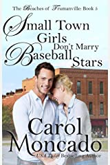 Small Town Girls Don't Marry Baseball Stars: Contemporary Christian Romance (Beaches of Trumanville Book 5) Kindle Edition