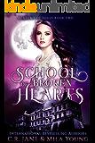 School of Broken Hearts: Academy of Souls Book 2