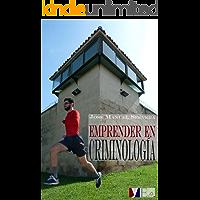 Emprender en criminología (Spanish Edition)