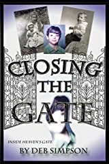 Closing the Gate Paperback