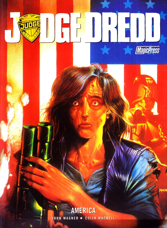 Judge Dredd America by John Wagner.