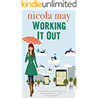 Working it Out: Ruby Matthews has a plan. Twelve jobs in twelve months, until she finds the one of her dreams…