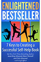 Enlightened Bestseller: 7 Keys to Creating a Successful Self-Help Book Kindle Edition
