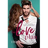 The Love Plan: A Friends To Lovers Standalone Romance