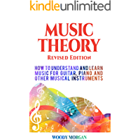 Music Theory: How to Understand and Learn Music for Guitar, Piano and Other Musical Instruments book cover