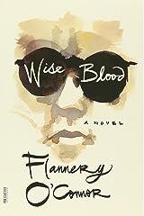 Wise Blood: A Novel (FSG Classics) Paperback