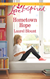 Hometown Hope: A Fresh-Start Family Romance (Love Inspired)