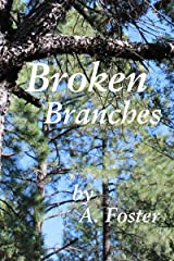 Broken Branches Kindle Edition
