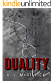 DUALITY: Two Sides of the Same Coin (Lies and Misdirection Book 5)