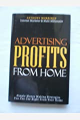 Advertising Profits From Home Hardcover