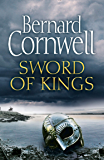 Sword of Kings (The Last Kingdom Series, Book 12) (English Edition)