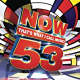 Now That's What I Call Music Vol. 53 [Explicit]
