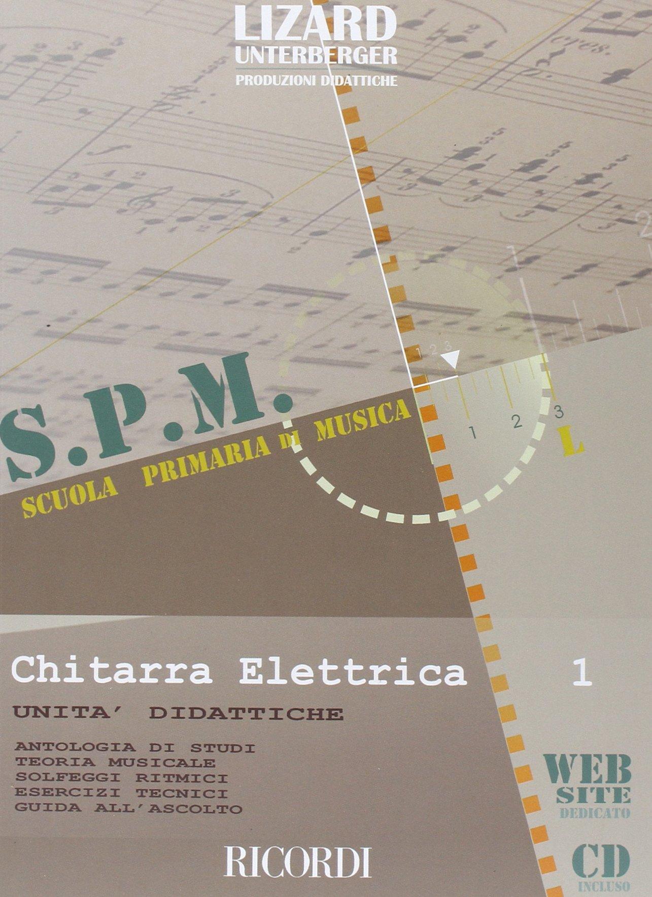 CHITARRA ELETTRICA - VOL. 1 Spartito musicale – 23 mar 2009 BIANCO M. Ricordi 0215107047 Musique - danse