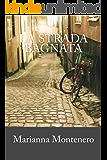 La strada bagnata (Italian Edition)