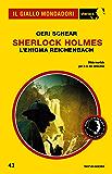 Sherlock Holmes - L'enigma Reichenbach (Il Giallo Mondadori Sherlock)