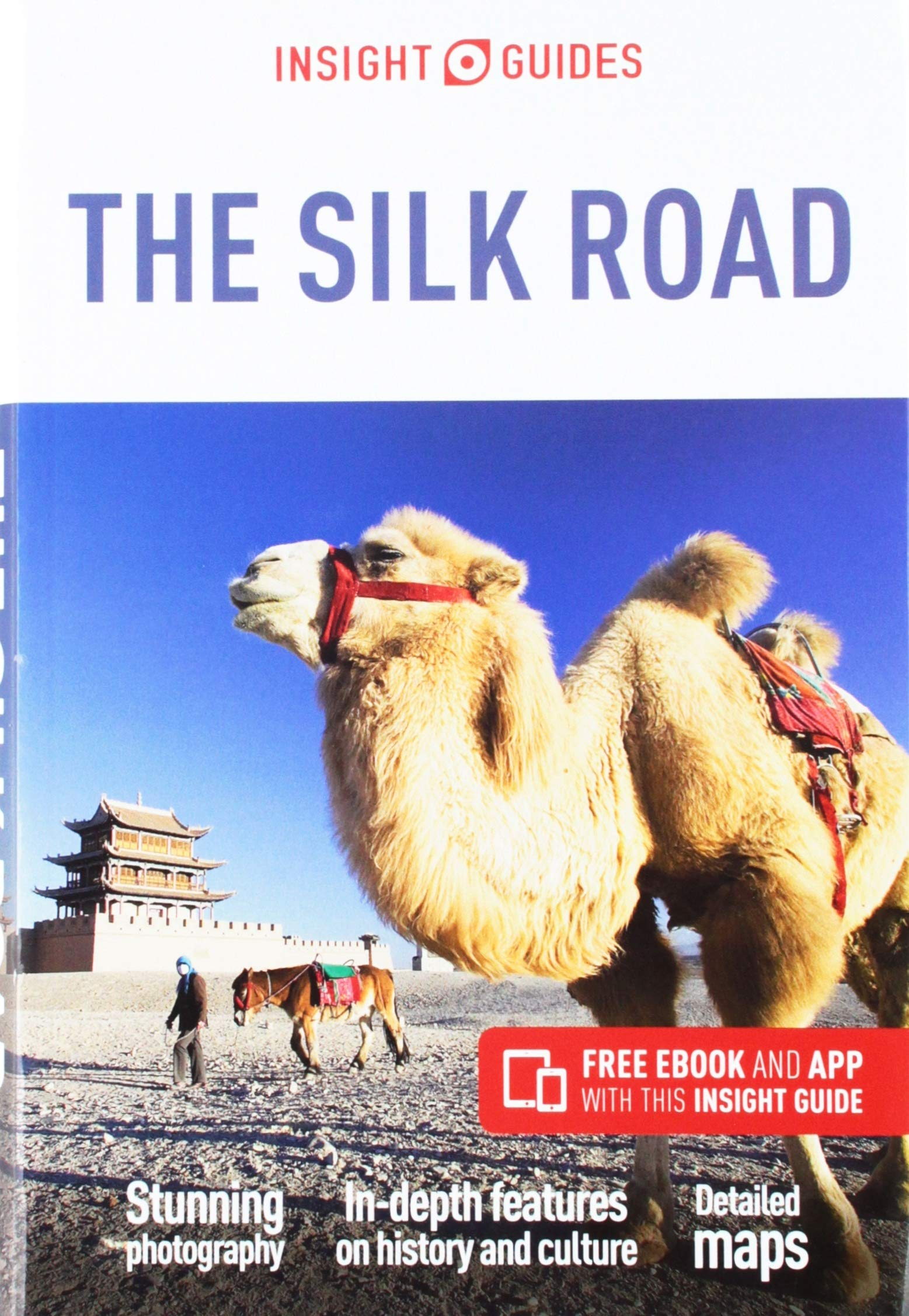Insight Guides Silk Road (Travel Guide with Free eBook