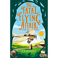 The Fatal Flying Affair (A Lady Hardcastle Mystery Book 7)