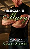 Rescuing Mary (Delta Force Heroes) (Volume 9)