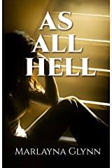 As All Hell (Memoirs of Marlayna Glynn Book 3) Kindle Edition