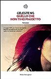 Quello che non ti ho mai detto (Italian Edition)