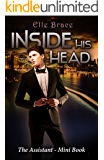 Inside His Head: The Assistant Mini Book