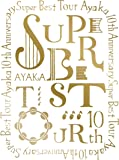絢香 10th Anniversary SUPER BEST TOUR [Blu-ray]