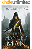 The Hanged Man: Book 12 of the coming-of-age epic fantasy serial (The Ravenglass Chronicles)
