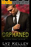 ORPHANED (Elkridge Series Book 3)