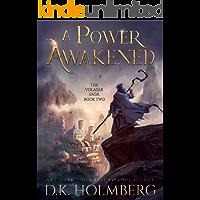 A Power Awakened (The Volatar Saga Book 2)