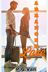 Arranged Love: Falling in love with a stranger Kindle Edition