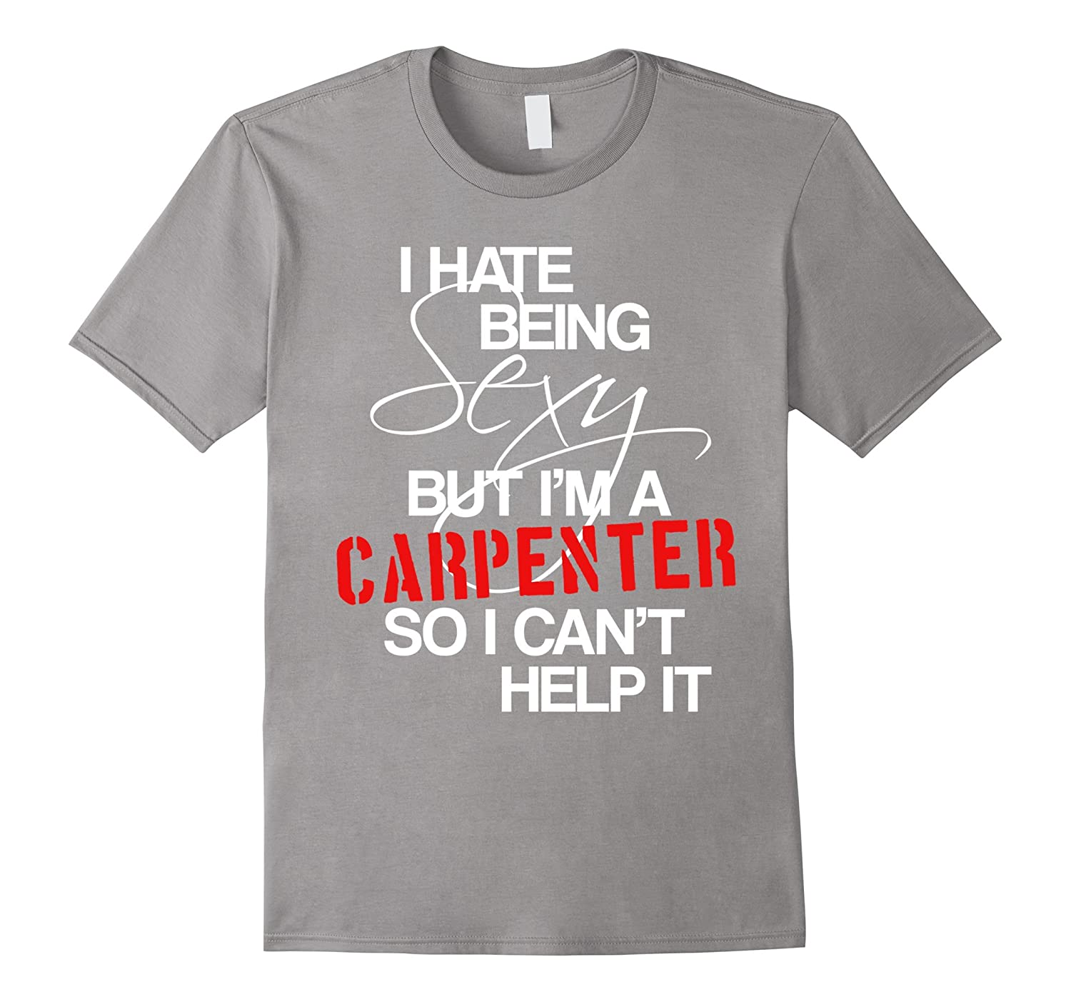Carpenter T Shirt Funny Woodworking Tee Gift Men Work Union