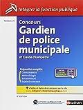 Concours Gardien de police municipale et Garde champêtre