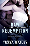Raw Redemption (Crossing the Line)
