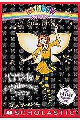 Rainbow Magic Special Edition: Trixie the Halloween Fairy (Rainbow Magic series Book 157) Kindle Edition
