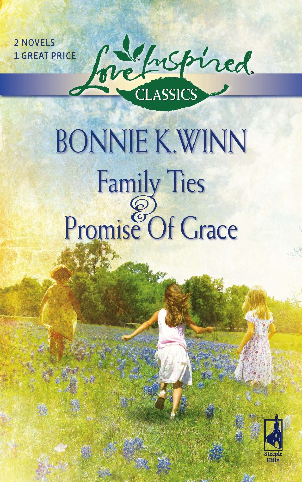 Download Family Ties/Promise of Grace (Love Inspired Classics) ebook