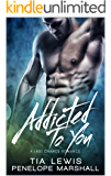 Addicted To You: A Last Chance Romance (You and Me Series Book 2)