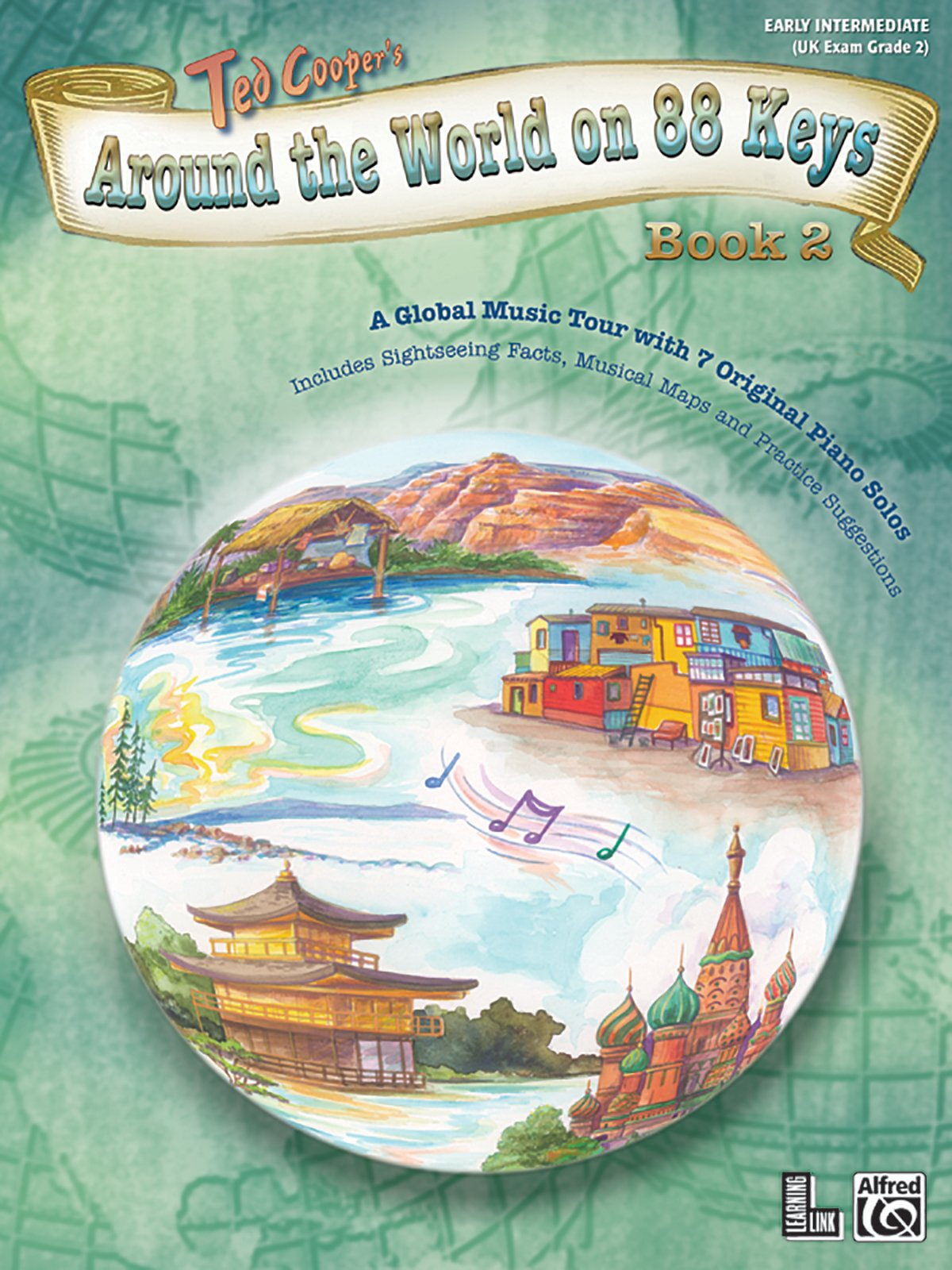 Around the World on 88 Keys, Bk 2: A Global Music Tour with 7 Original Piano Solos (Learning Link) PDF