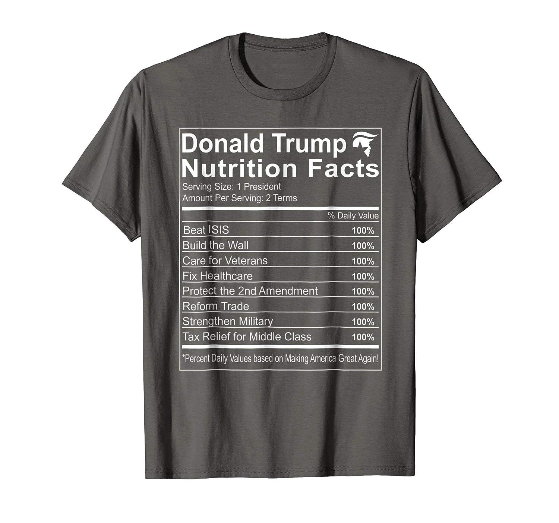 eba4688b9a066 Amazon.com  Donald Trump Nutrition Facts Make America Great Shirt  Clothing