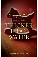 Thicker Than Water: Book 3 of The Grayson Trilogy - a series of mysterious and romantic adventure stories. Kindle Edition