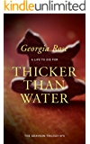 Thicker Than Water: Book 3 of The Grayson Trilogy