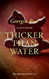 Thicker Than Water: Book 3 of The Grayson Trilogy - a series of mysterious and romantic adventure stories.