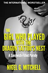 The Girl Who Played With The Dragon Tattoo's Nest Kindle Edition